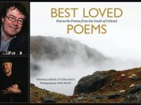 Best Loved Poems: Favourite Poems from the South of Ireland: Editor, Gabriel Fitzmaurice (top) and photographer, John Reidy will attend the Cork launch of the book at Waterstone's Book Shop on Patrick Street on Thursday evening, November 24th from 5-6pm.